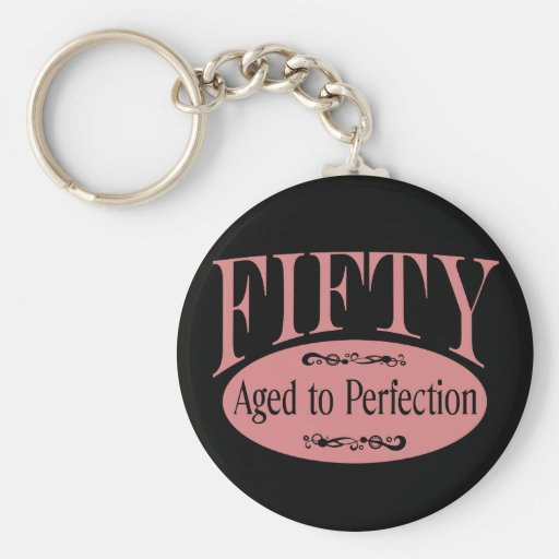 50th birthday, Fifty - Aged to Perfection Basic Round Button Keychain