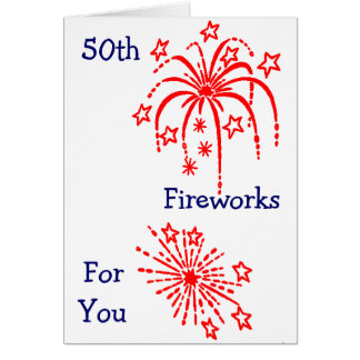 """50th BIRTHDAY"" FIREWORKS Card"