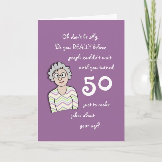 50th Birthday For Her Funny Card
