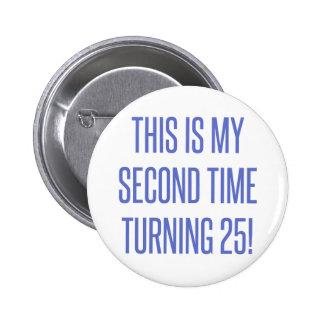 50th Birthday Gag Gift Pinback Button