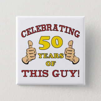 50th Birthday Gift For Him Pinback Button