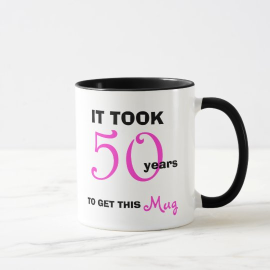 50th Birthday Gift Ideas For Women Mug