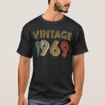 "50th Birthday Gift Vintage 1969 T-Shirt<br><div class=""desc"">Celebrate your 50th birthday because you're vintage,  original,  and a legend. This 1969 50th Birthday shirt makes a great gift idea for a fiftieth birthday. January February March April May June July August September October November December.</div>"