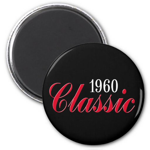 50th birthday gifts, 1960 Classic! 2 Inch Round Magnet