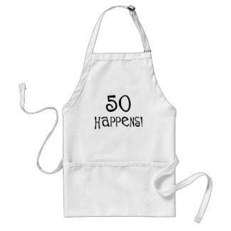 50th birthday gifts, 50 Happens! Adult Apron