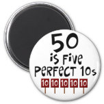 50th birthday gifts, 50 is 5 perfect 10s! 2 inch round magnet