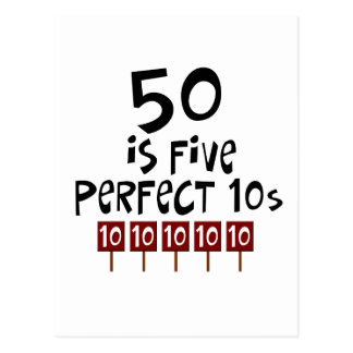 50th birthday gifts, 50 is 5 perfect 10s! postcard