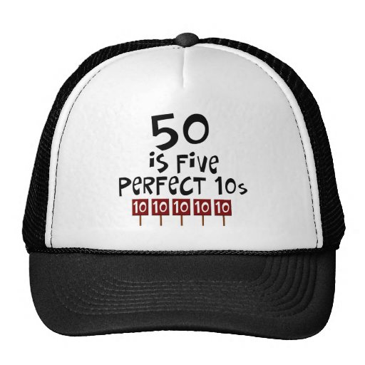 50th birthday gifts, 50 is 5 perfect 10s! trucker hat