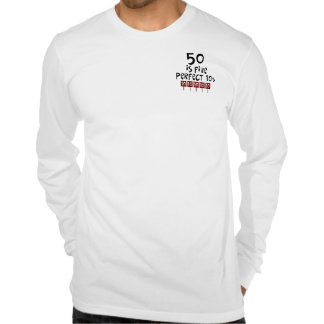 50th birthday gifts, 50 is 5 perfect 10s! t shirt