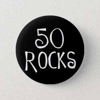 50th birthday gifts, 50 ROCKS Button