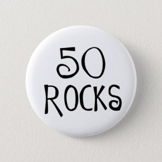 50th birthday gifts, 50 ROCKS Pinback Button