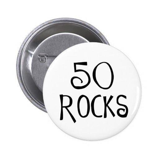 50th birthday gifts, 50 ROCKS Pinback Button
