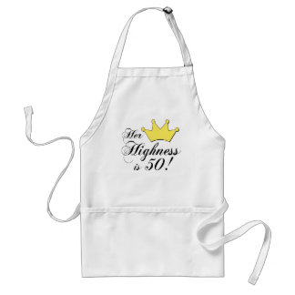 50th birthday gifts, Her highness is 50! Adult Apron