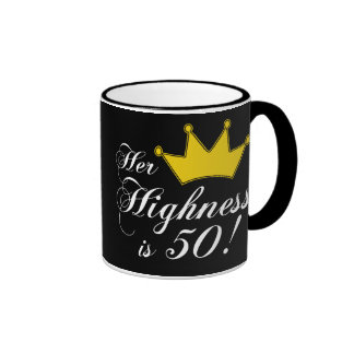 50th birthday gifts, Her highness is 50! Ringer Coffee Mug