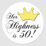 50th birthday gifts, Her highness is 50! Sticker