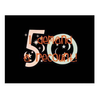 50th birthday gifts, I demand a recount! Postcard