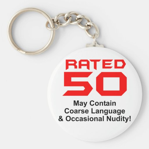 50th Birthday Gifts, Rated 50! Key Chains