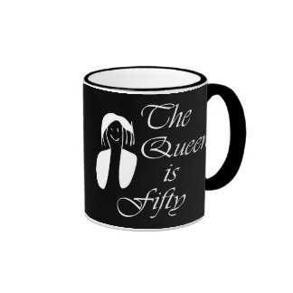 50th birthday gifts The Queen is 50 - portrait Coffee Mug
