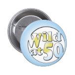 50th Birthday Gifts, Wild at 50! Pin