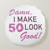 50th Birthday Humor Round Pillow