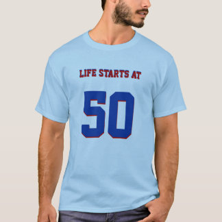 50th Birthday Joke Life Starts At 50 T-Shirt
