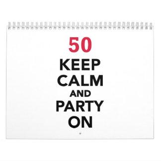 50th birthday Keep calm and party on Wall Calendar