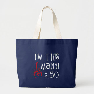 50th birthday Middle Finger Salute Large Tote Bag