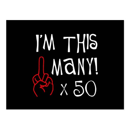 50th birthday Middle Finger Salute Postcard