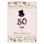 50th Birthday Never Looked So Good Cards