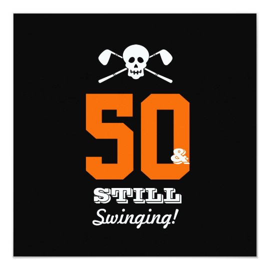 50th Birthday Party Golf - Still Swinging! Card