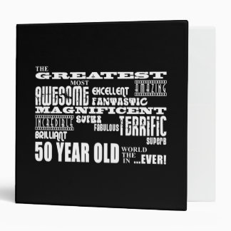 50th Birthday Party Greatest Fifty Year Old Binder