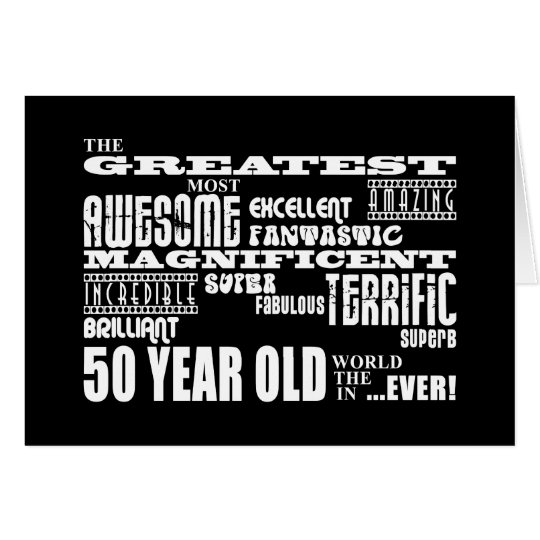 50th Birthday Party Greatest Fifty Year Old Card