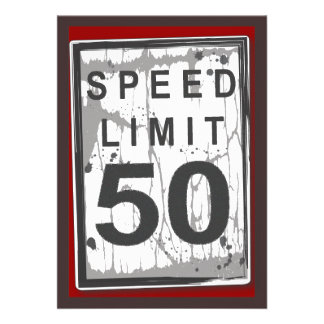 50th Birthday Party Grungy Speed Limit Sign Personalized Invitation