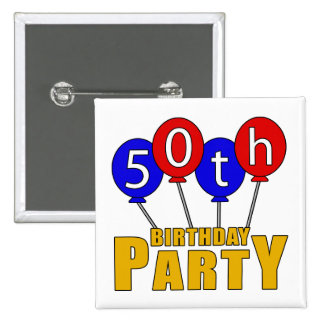 50th Birthday Party Presents 2 Inch Square Button