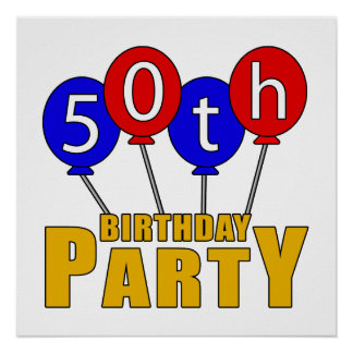 50th Birthday Party Presents Poster