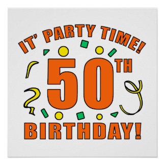 50th Birthday Party Time Print