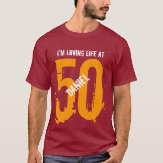 50th Birthday Present or Any Year I 'm Loving Life T-Shirt