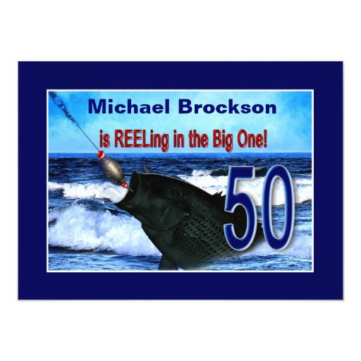 50th Birthday - Reeling in the Big One (Fish) Card