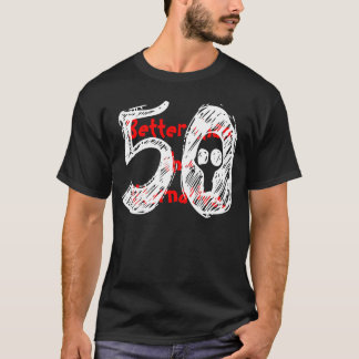 50th Birthday Shirt - Funny