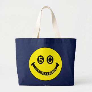 50th birthday Smiley Face, It's only a number! Large Tote Bag