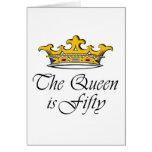 50th birthday The Queen is 50! Card