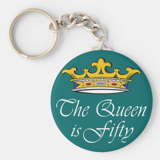 50th birthday The Queen is 50! Keychain