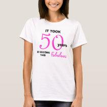 50th Birthday TShirts - 50 and Fabulous