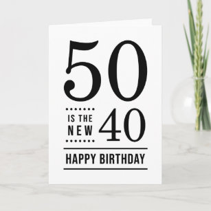 50 is the new 40 gifts on zazzle