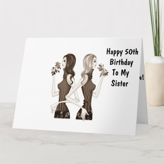 50th BIRTHDAY WISHES TO MY SISTER Card