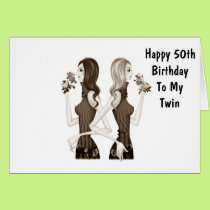 **50th** BIRTHDAY WISHES TO MY **TWIN SISTER** Card