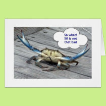 50th BIRTHDAY WITH CRABBY CRAB Card