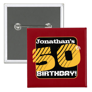 50th Birthday with Custom Name Striped Number A01 Pinback Button