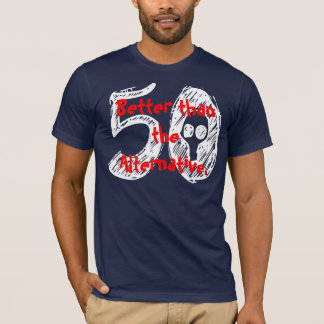 50th Funny Gag Gift Birthday Shirt