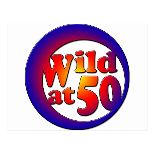 50th Gifts, Wild at 50! Postcard